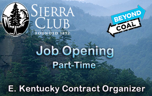 Apply for this Part-Time Contracted Position with KY sierra Club -  MTR Field Organizer